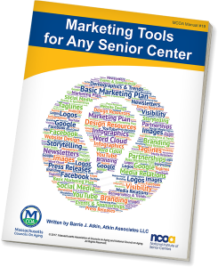 Publication: Marketing Tools for Any Senior Center